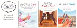 Tina O'Connor is the author of the Be That Book Series!