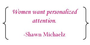 Shawn Michaelz quote attention